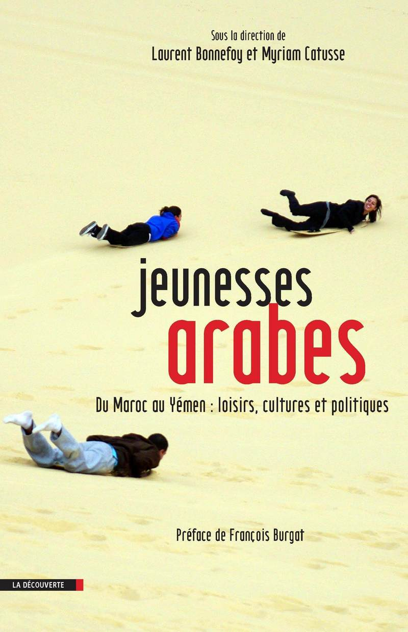 Jeunesses arabes - Laurent BONNEFOY, Myriam CATUSSE