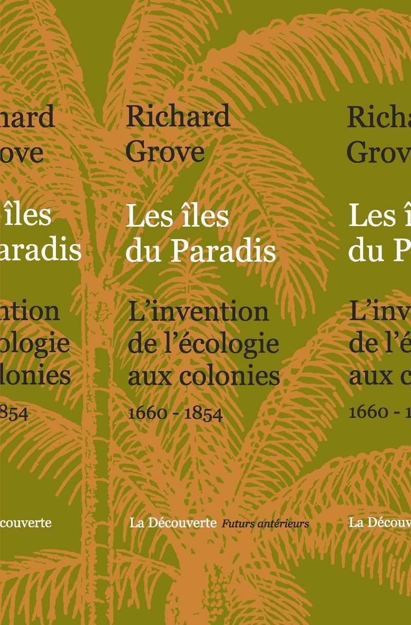Les îles du Paradis - Richard GROVE