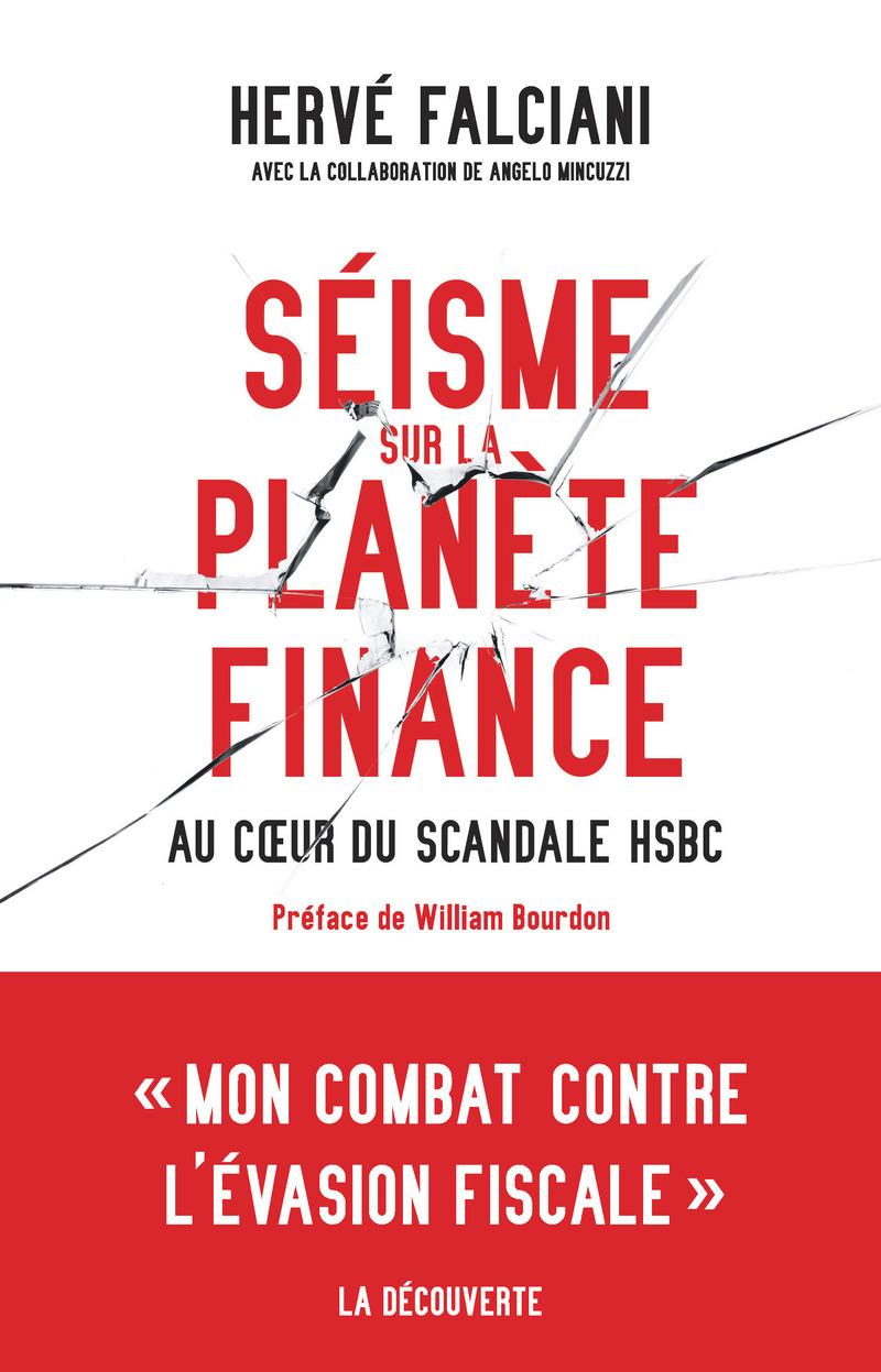 Séisme sur la planète finance - Hervé FALCIANI