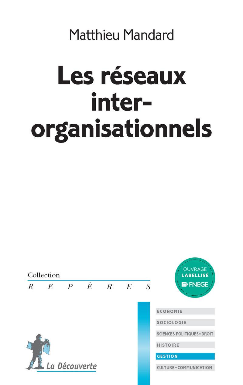Les réseaux inter-organisationnels - Matthieu MANDARD