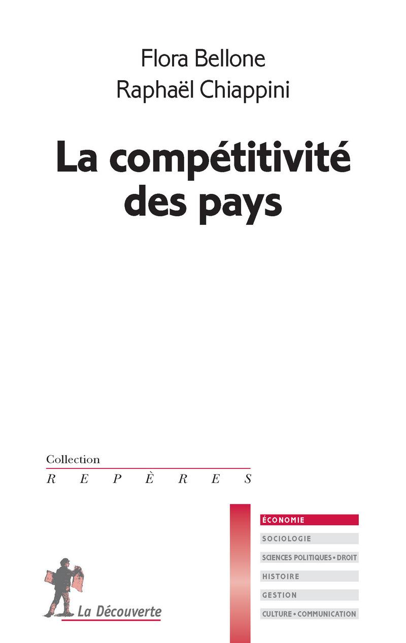 La compétitivité des pays - Flora BELLONE, Raphaël CHIAPPINI