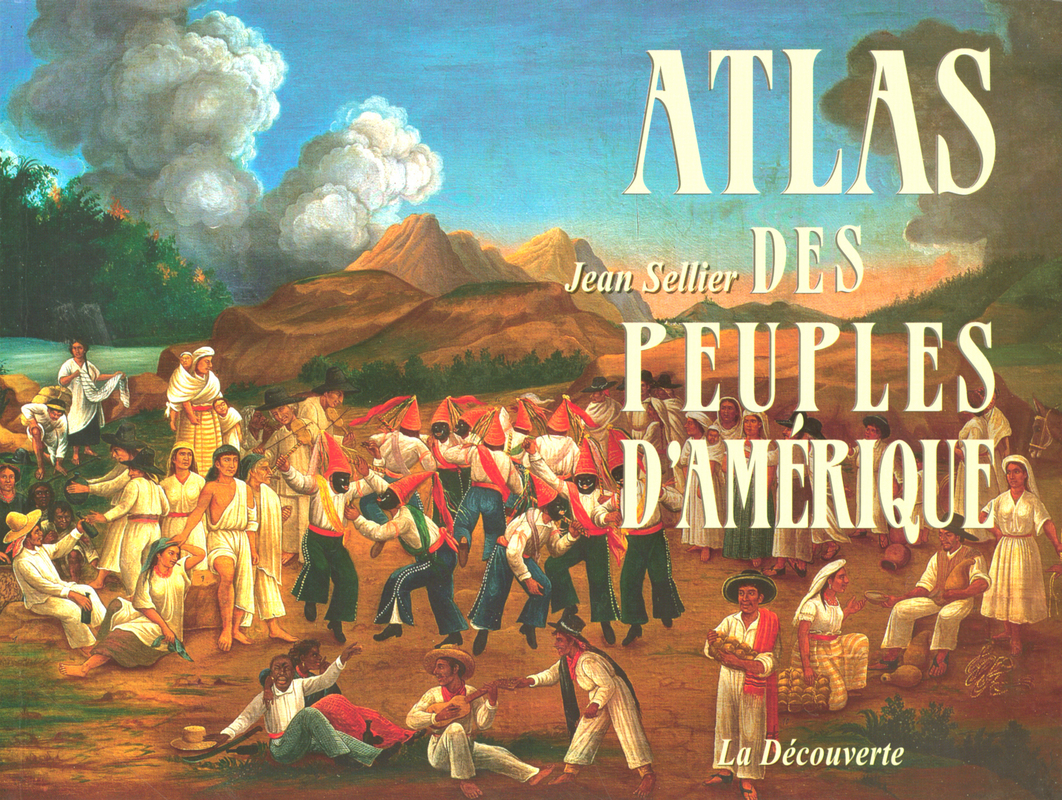 Atlas des peuples d\'Amérique