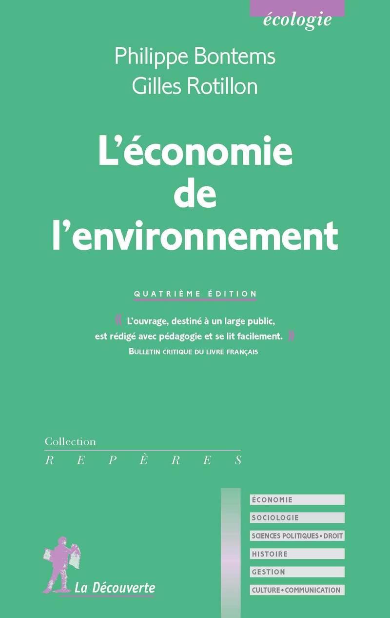 L'économie de l'environnement - Philippe BONTEMS, Gilles ROTILLON