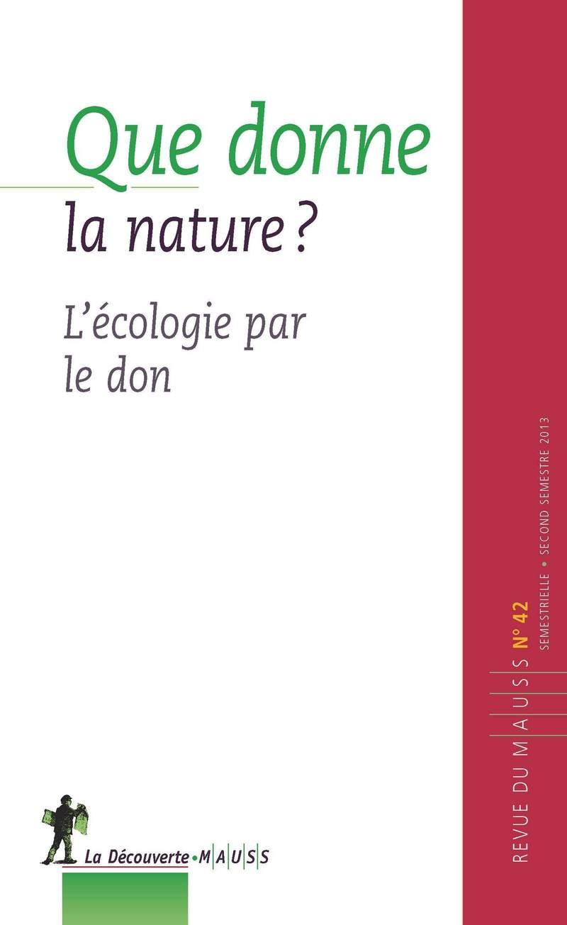 Que donne la nature ? -  REVUE DU M.A.U.S.S.