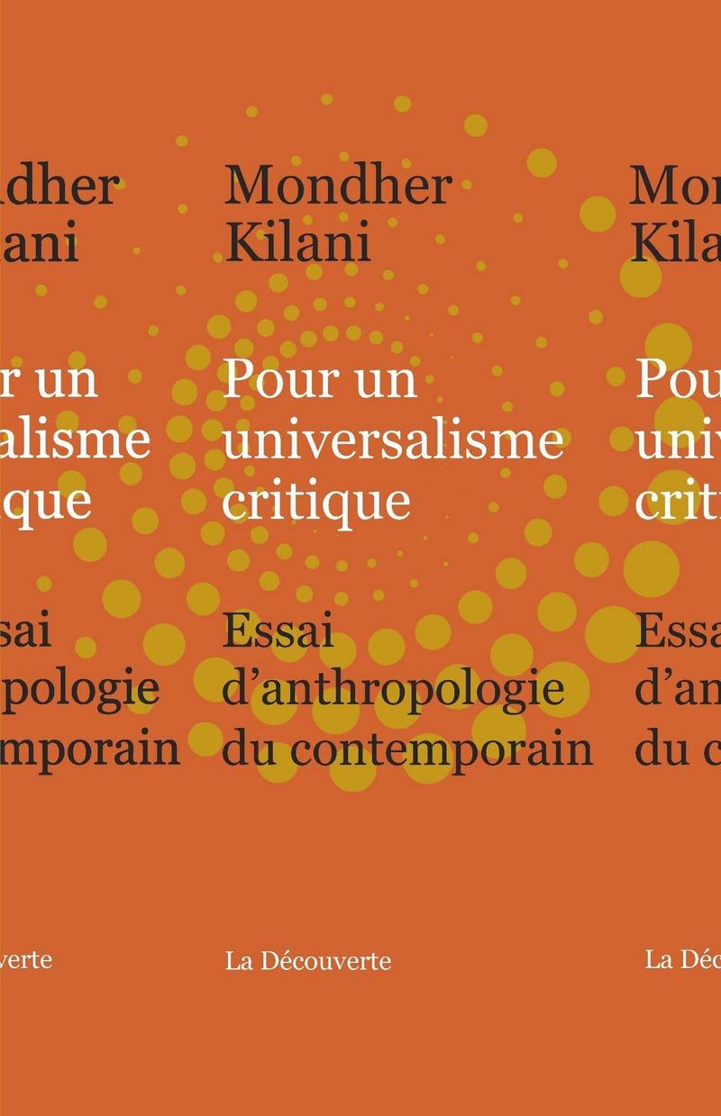 Pour un universalisme critique - Mondher KILANI