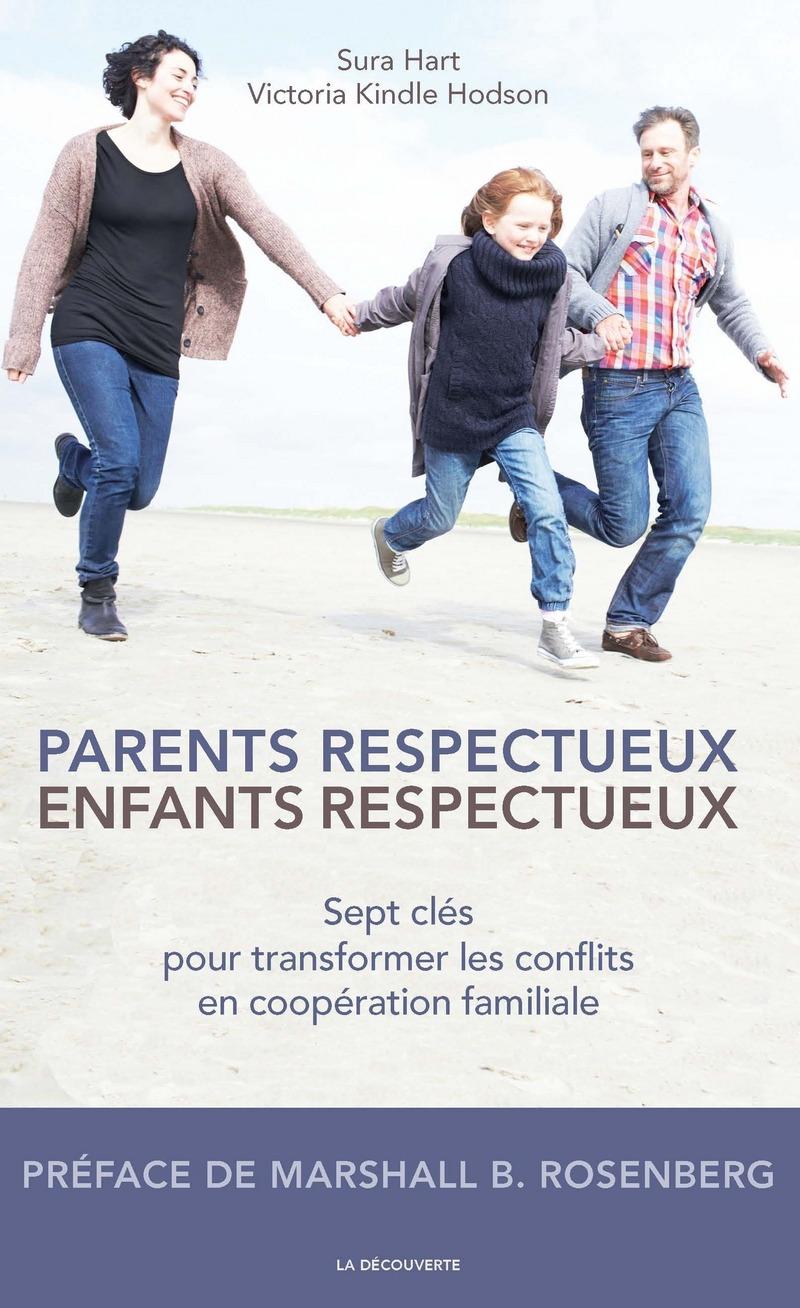 Parents respecteux, enfants respectueux - Sura HART, Victoria KINDLE HODSON