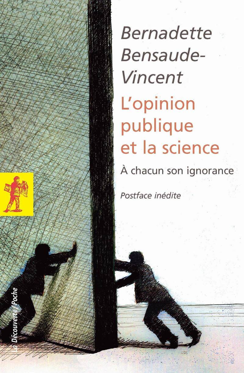 L'opinion publique et la science - Bernadette BENSAUDE-VINCENT