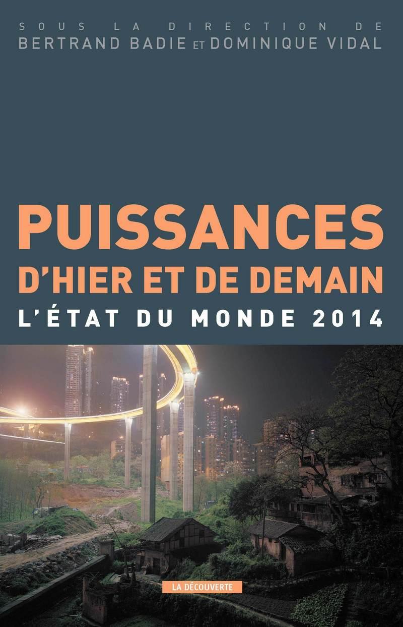 Puissances d'hier et de demain - Bertrand BADIE, Dominique VIDAL