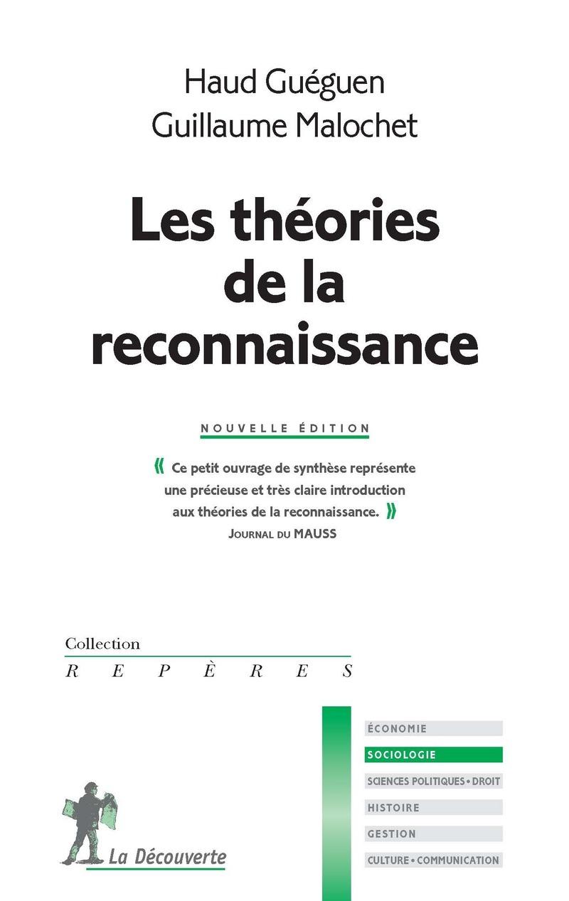 Les théories de la reconnaissance - Haud GUÉGUEN, Guillaume MALOCHET