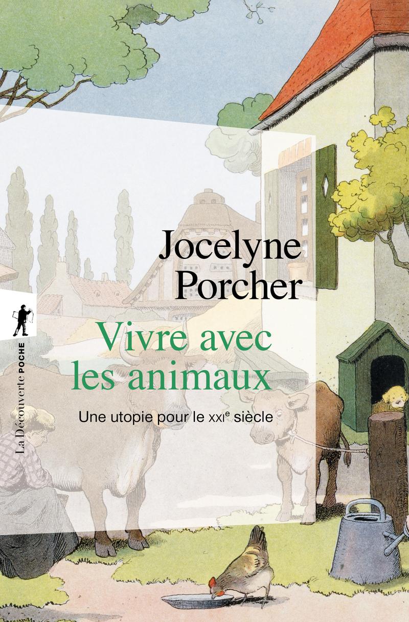 Vivre avec les animaux - Jocelyne PORCHER