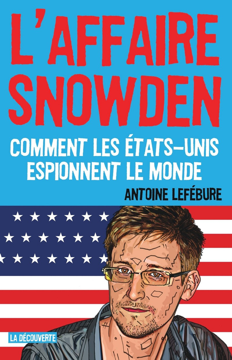 L\'affaire Snowden