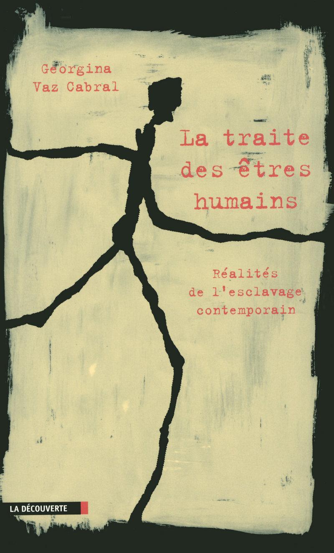 La traite des êtres humains - Georgina VAZ-CABRAL