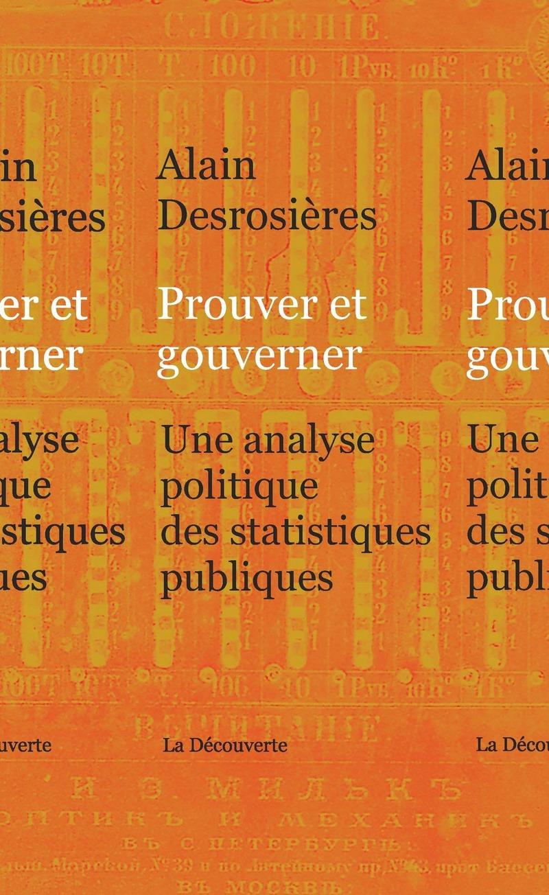 Prouver et gouverner - Alain DESROSIÈRES