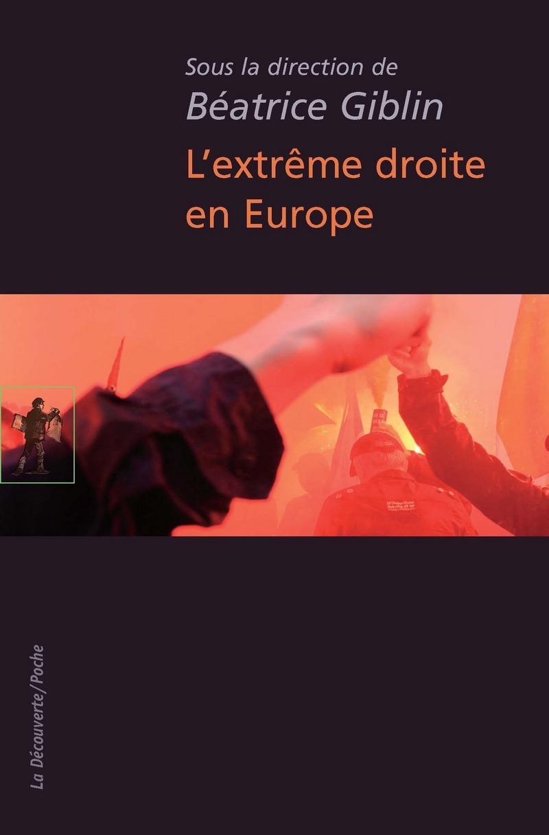 L'extrême droite en Europe - Béatrice GIBLIN