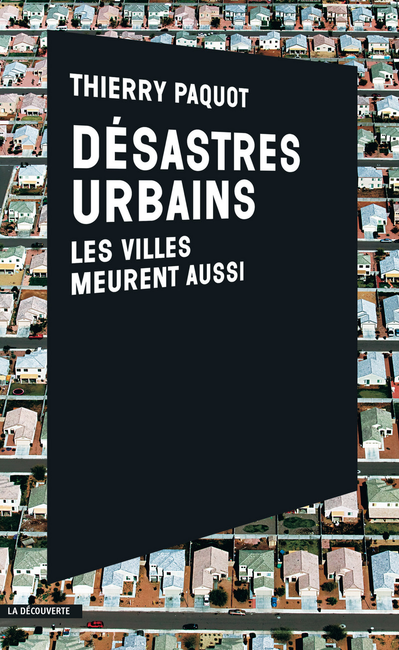 D?sastres urbains - Thierry PAQUOT