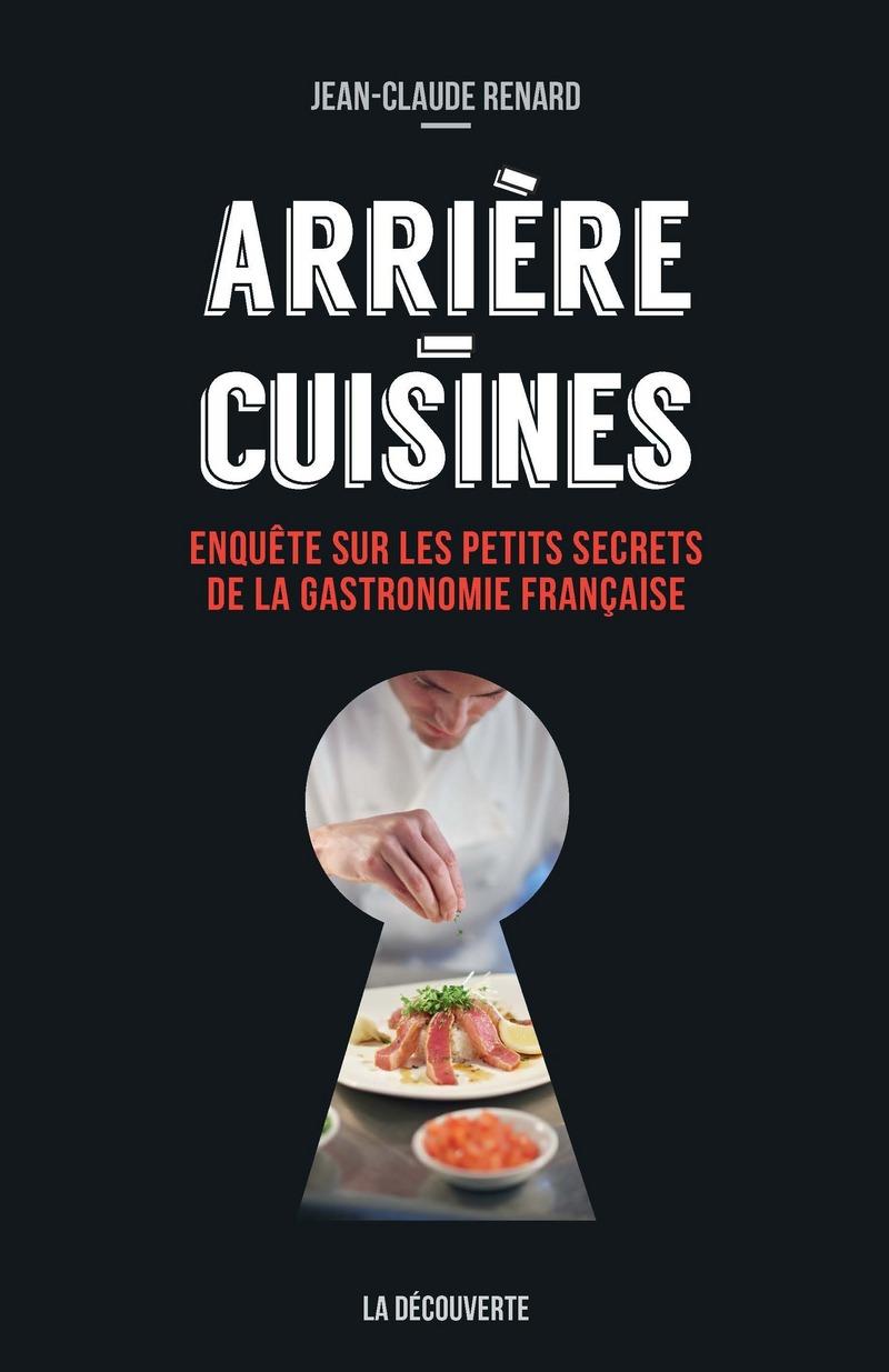 Arrière-cuisines - Jean-Claude RENARD