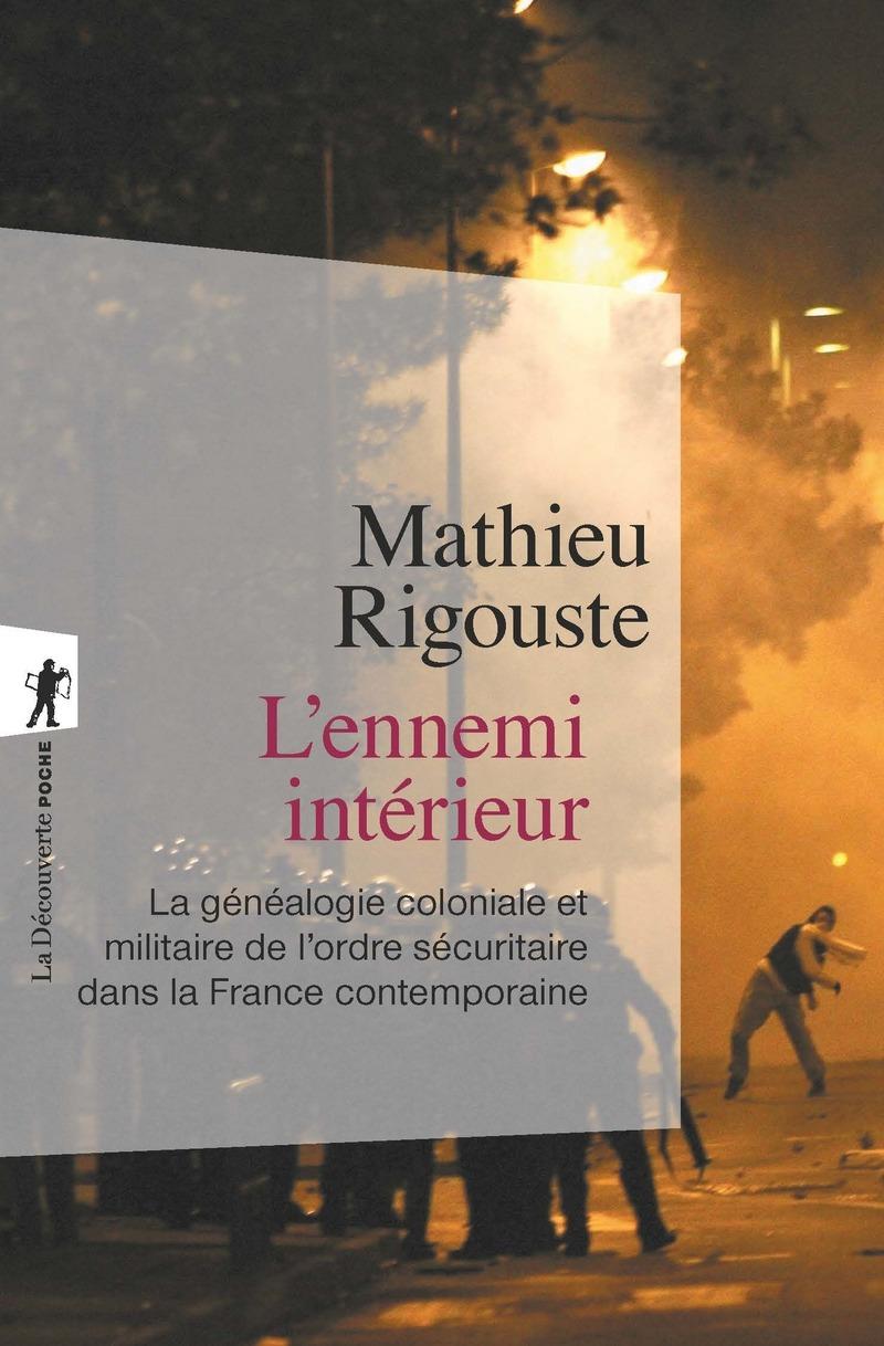 L'ennemi intérieur - Mathieu RIGOUSTE