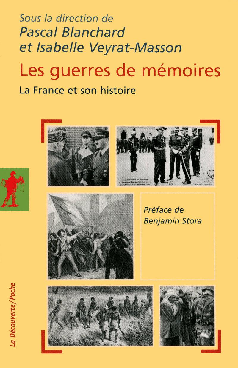 Les guerres de mémoires - Pascal BLANCHARD, Isabelle VEYRAT-MASSON