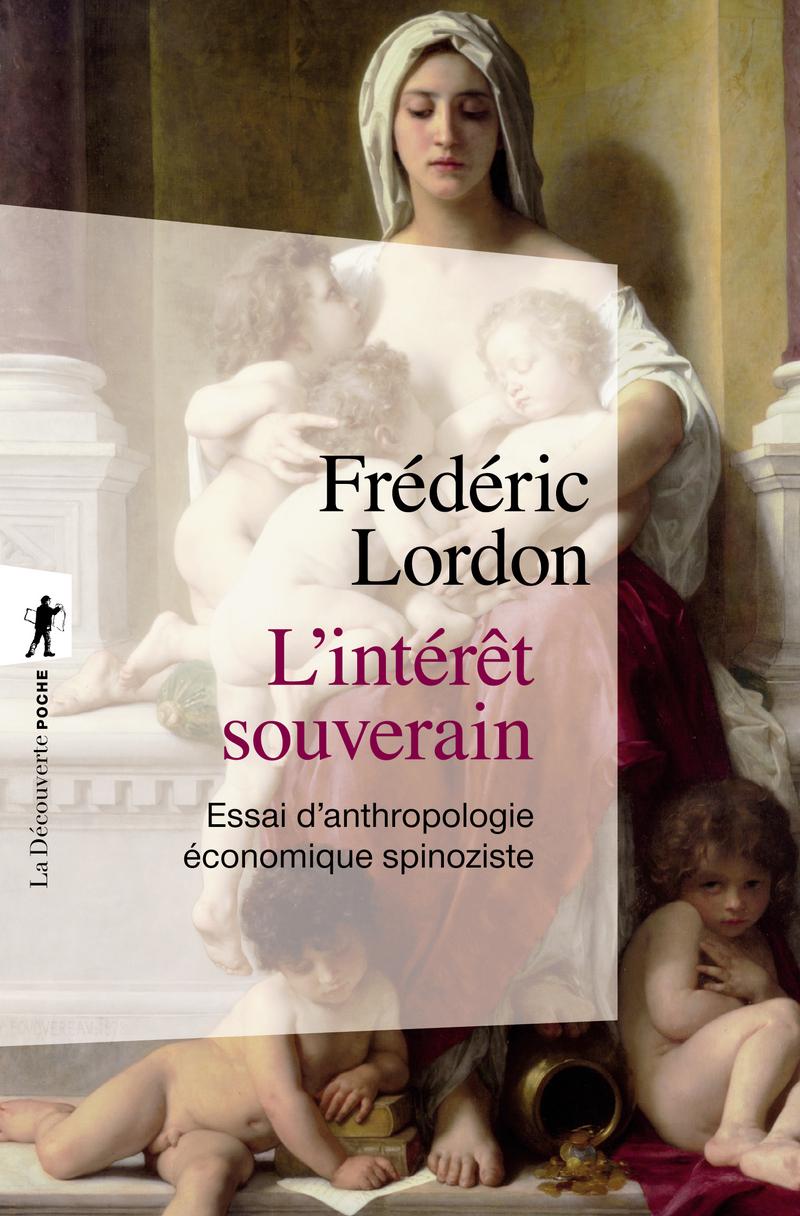 L'intérêt souverain - Frédéric LORDON