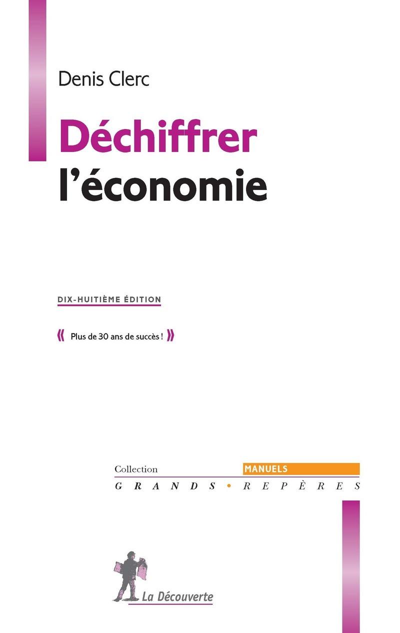 Déchiffrer l\'économie