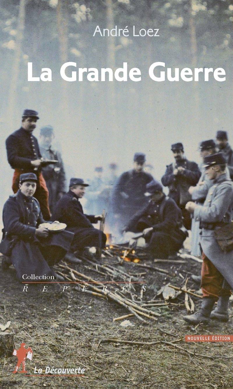 La Grande Guerre - André LOEZ
