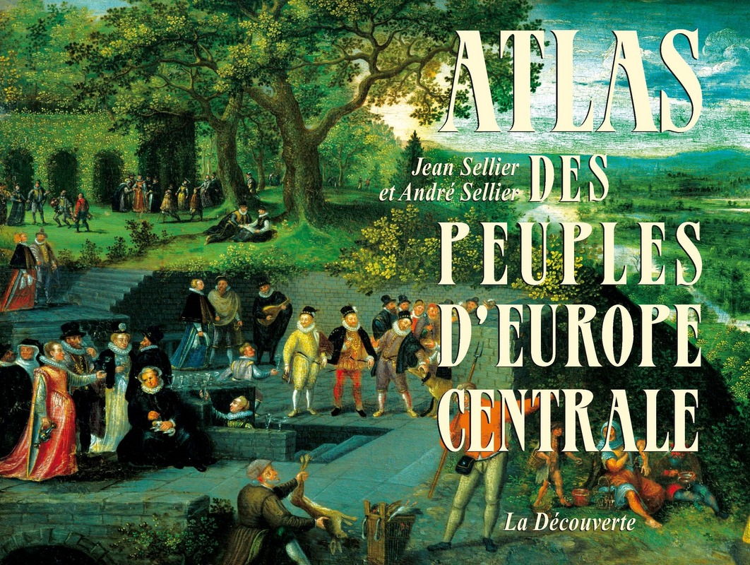 Atlas des peuples d\'Europe centrale
