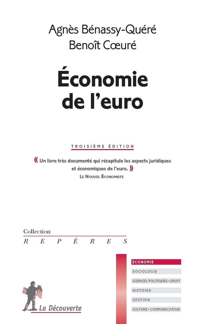 Économie de l'euro - Agnès BENASSY-QUÉRÉ, Benoît COEURÉ