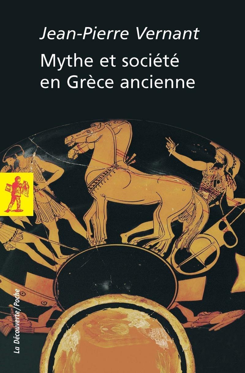 Mythe et société en Grèce ancienne - Jean-Pierre VERNANT