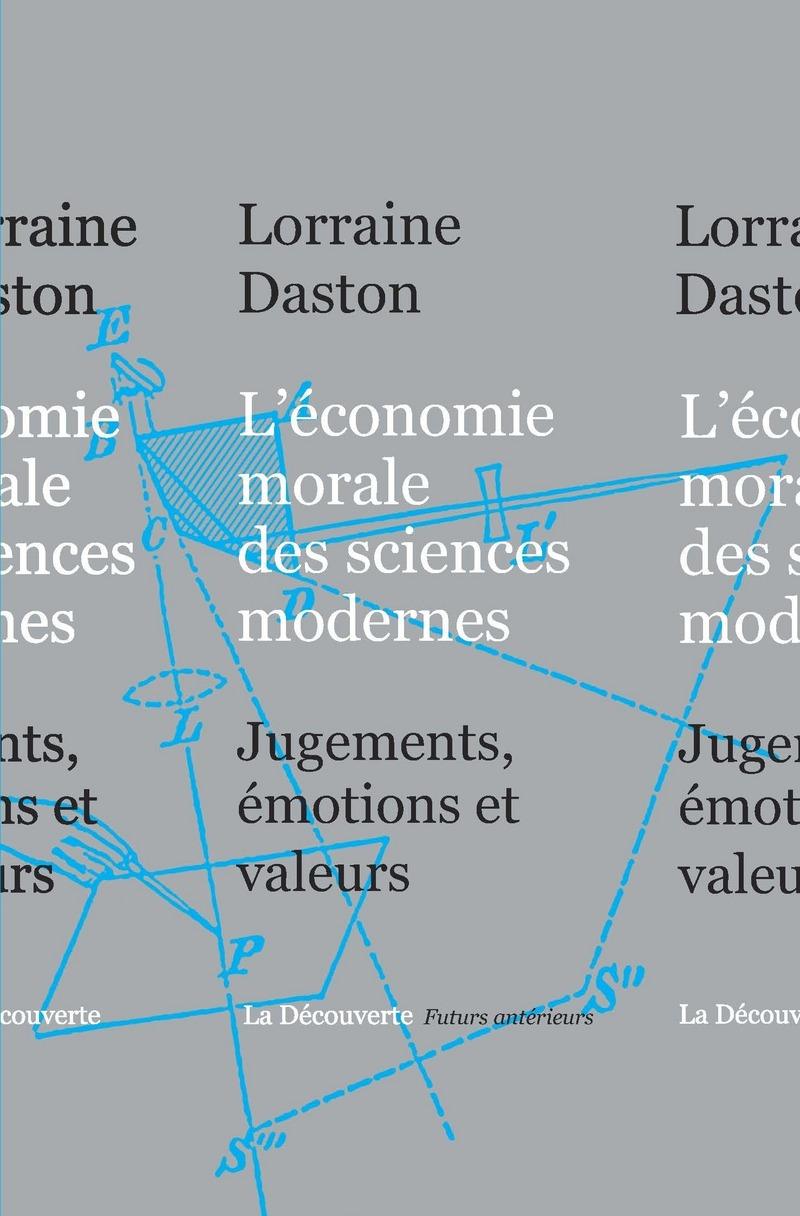 L'économie morale des sciences modernes - Lorraine DASTON