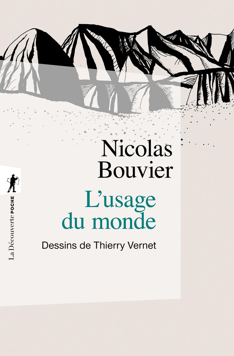 L'usage du monde - Nicolas BOUVIER