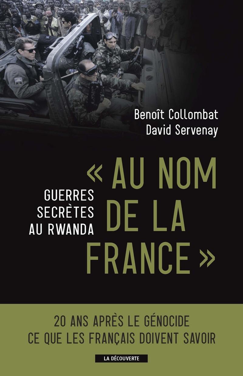 « Au nom de la France » - Benoît COLLOMBAT, David SERVENAY