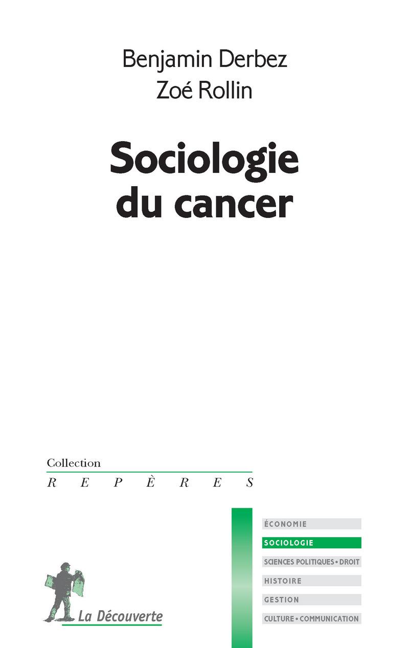 Sociologie du cancer - Benjamin DERBEZ, Zoé ROLLIN