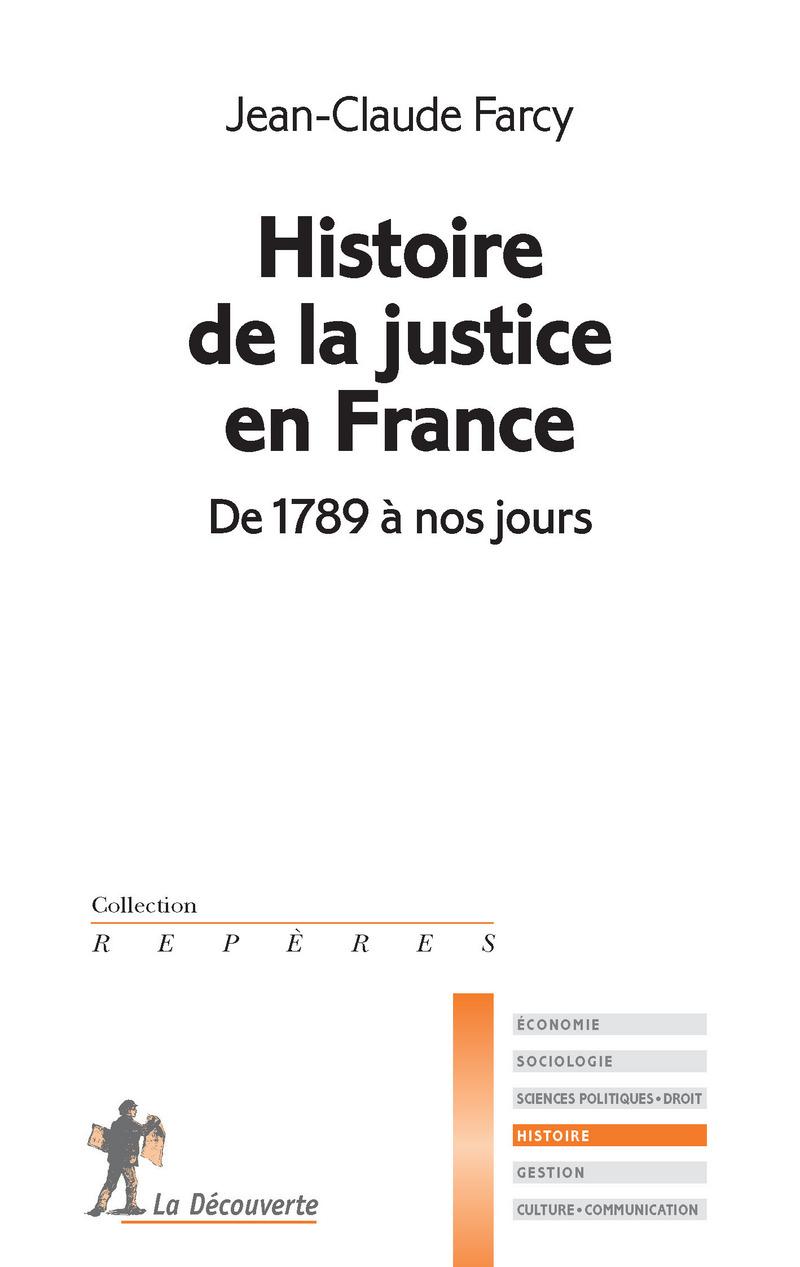 Histoire de la justice en France - Jean-Claude FARCY