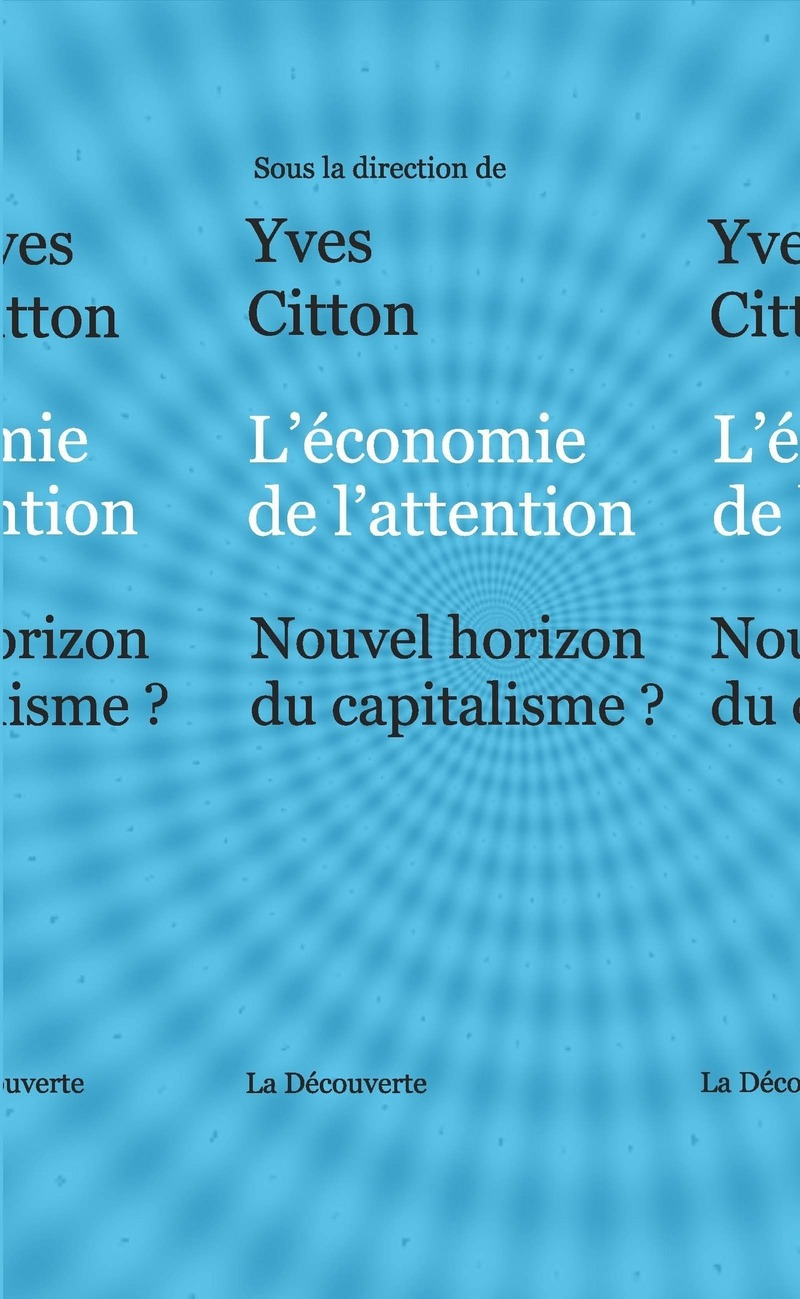L'économie de l'attention - Yves CITTON