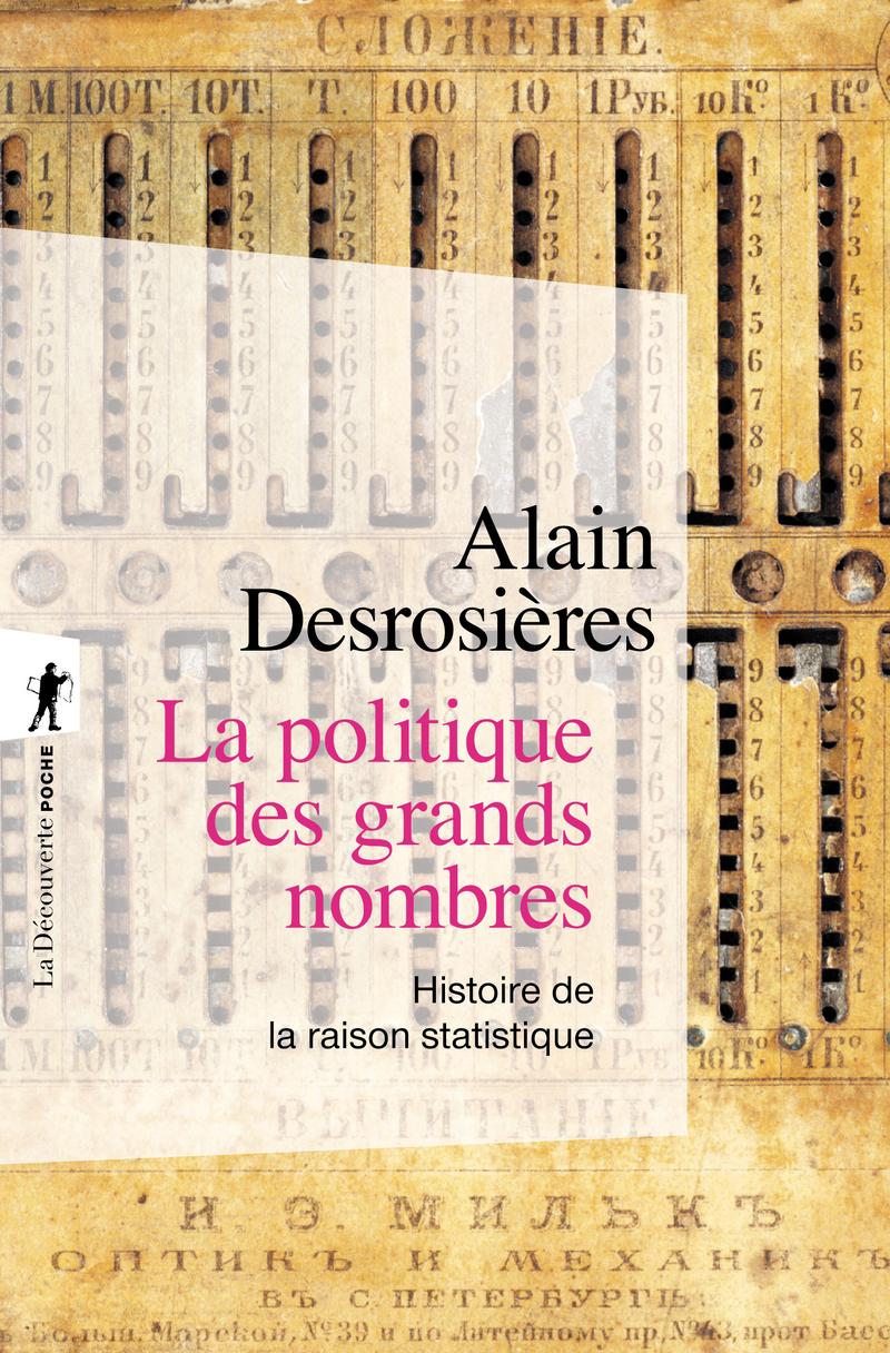 La politique des grands nombres - Alain DESROSIÈRES