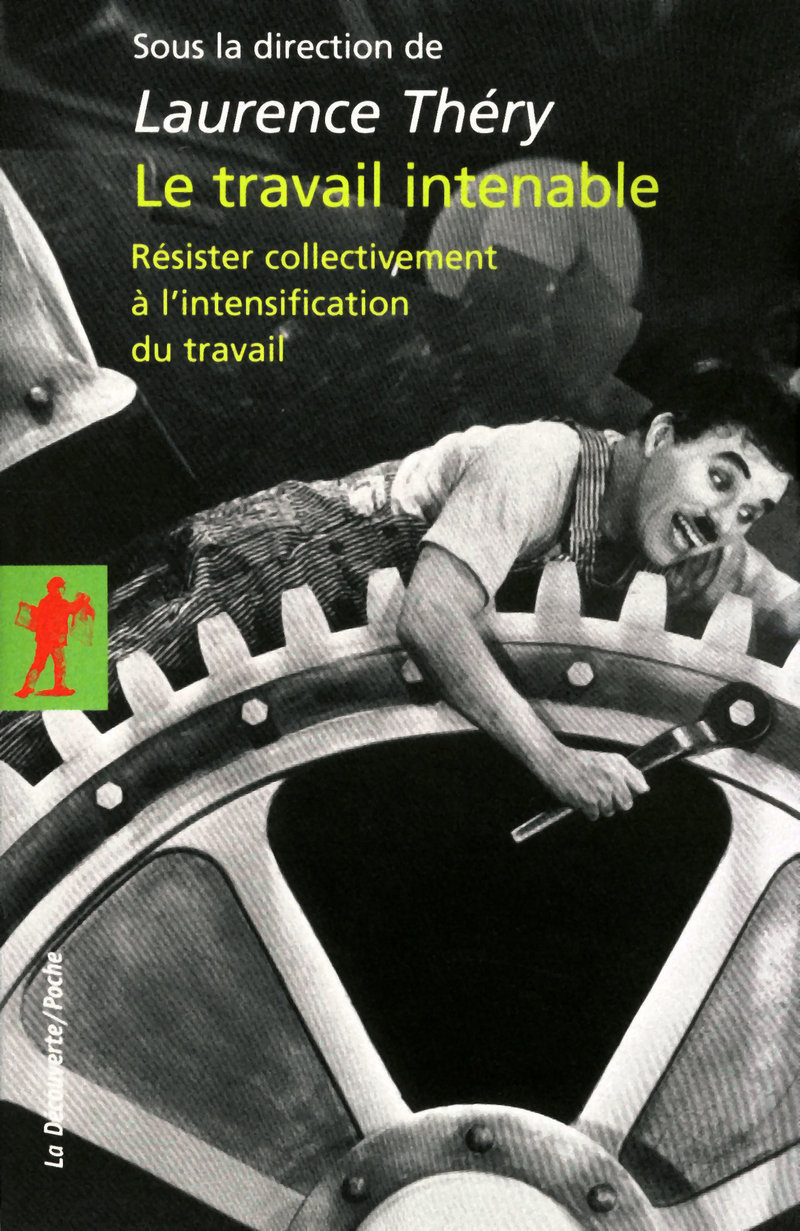 Le travail intenable - Laurence THÉRY