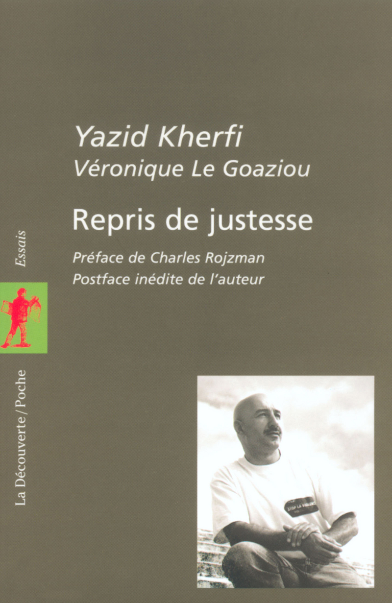 Repris de justesse - Yazid KHERFI, Véronique LE GOAZIOU