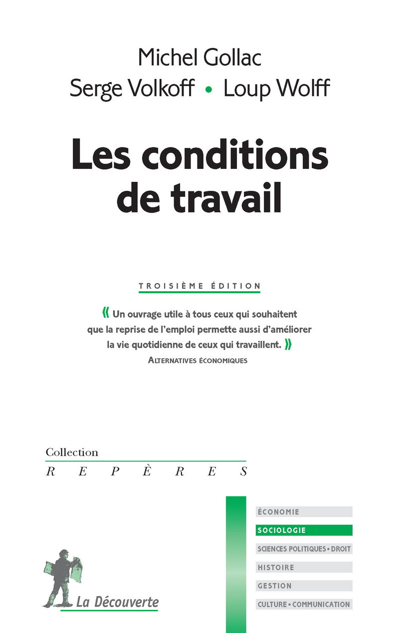 Les conditions de travail - Michel GOLLAC, Serge VOLKOFF, Loup WOLFF
