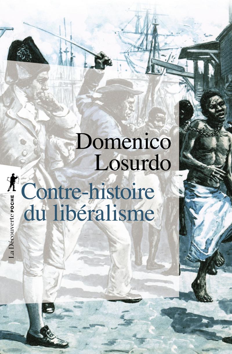 Contre-histoire du libéralisme
