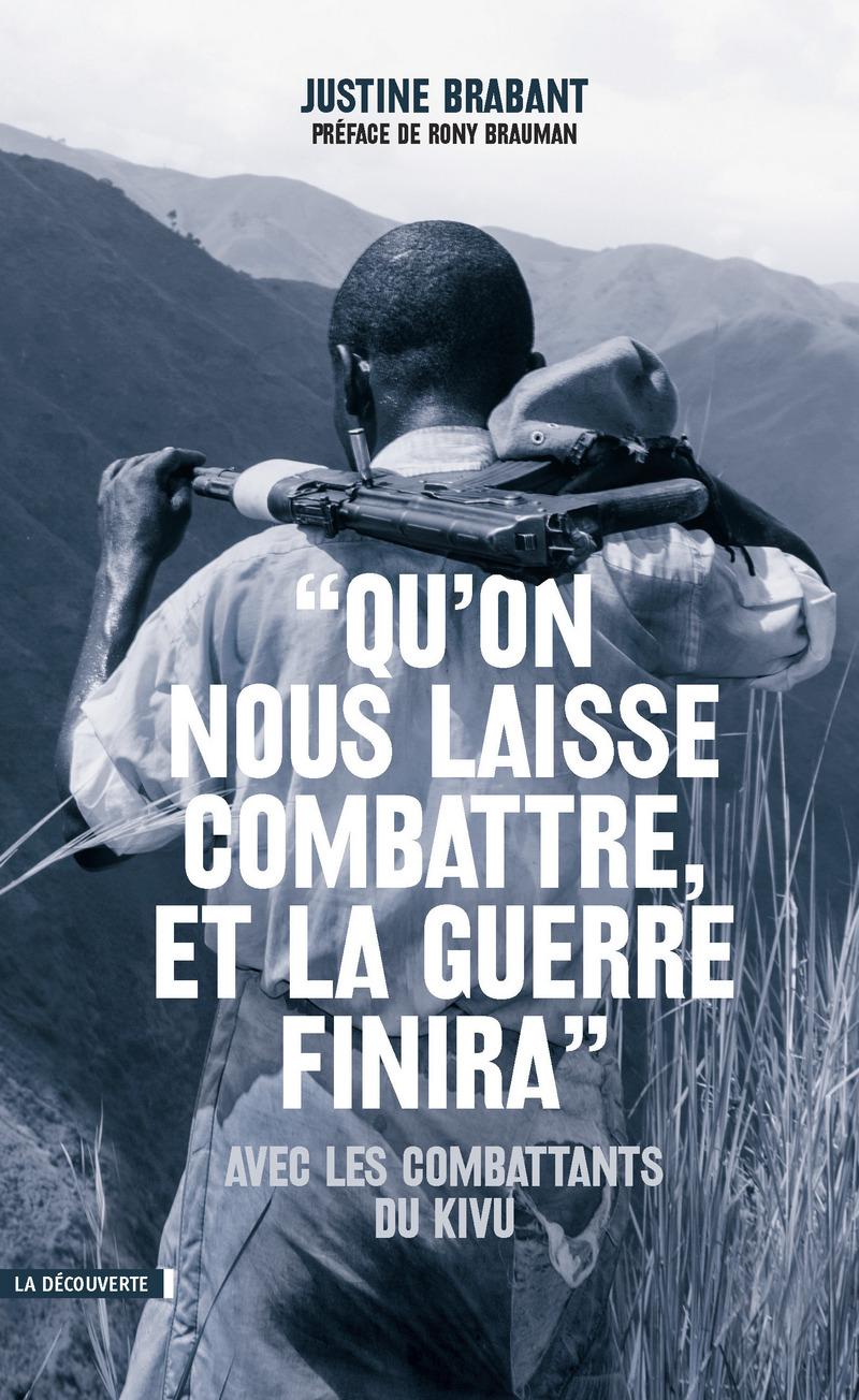 """""""Qu'on nous laisse combattre, et la guerre finira"""" - Justine BRABANT"""
