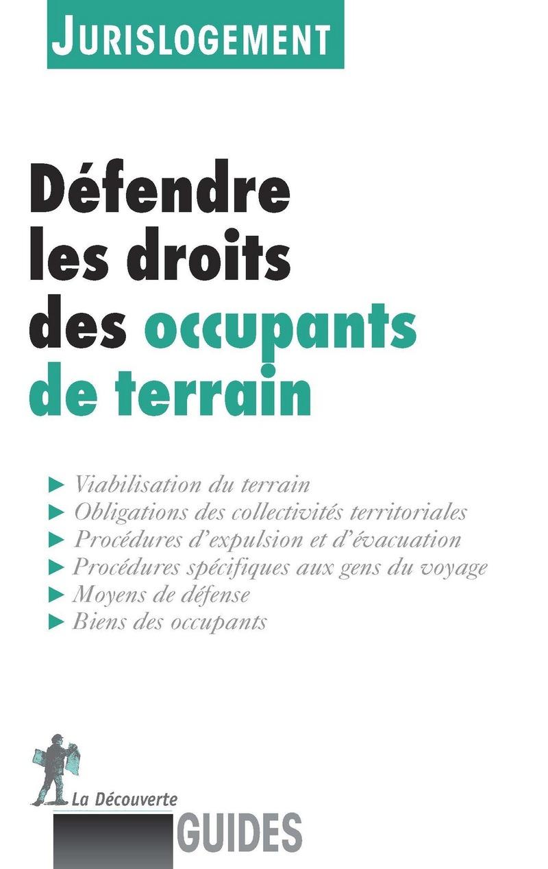 Défendre les droits des occupants de terrain -  JURISLOGEMENT