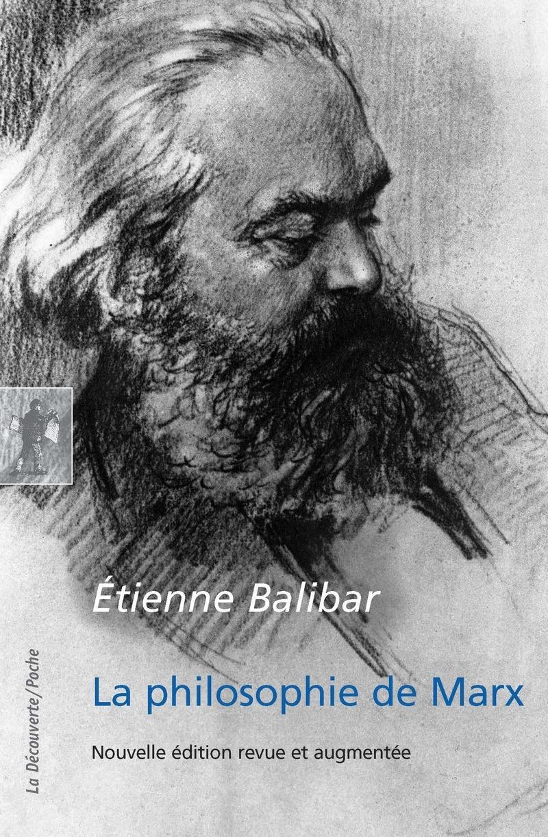 La philosophie de Marx - Étienne BALIBAR