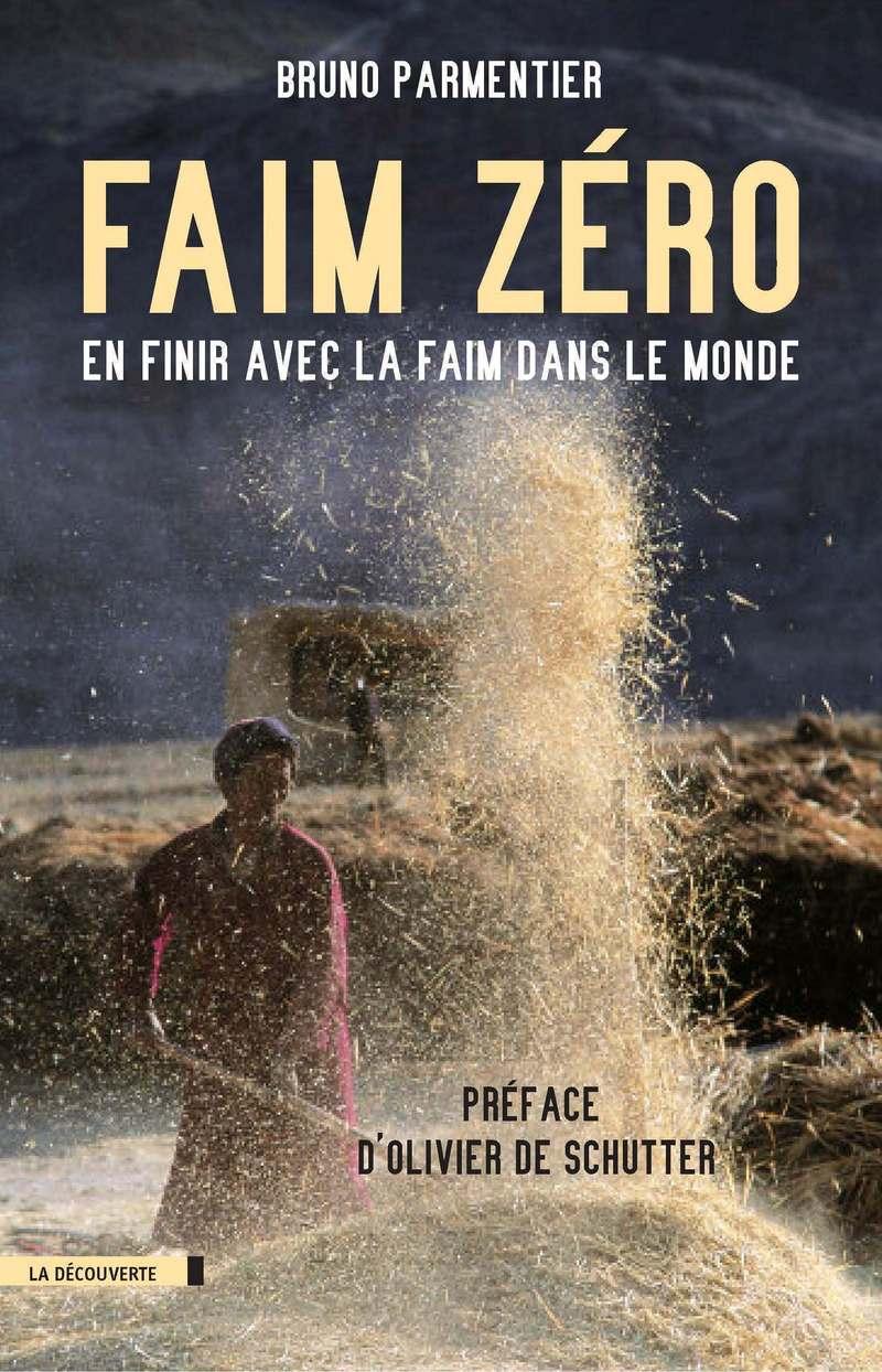 Faim zéro - Bruno PARMENTIER