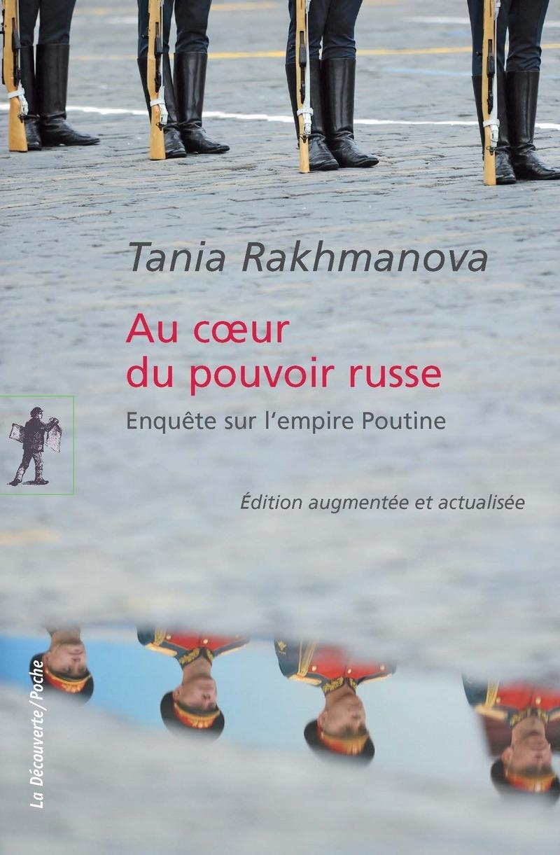 Au coeur du pouvoir russe - Tania RAKHMANOVA