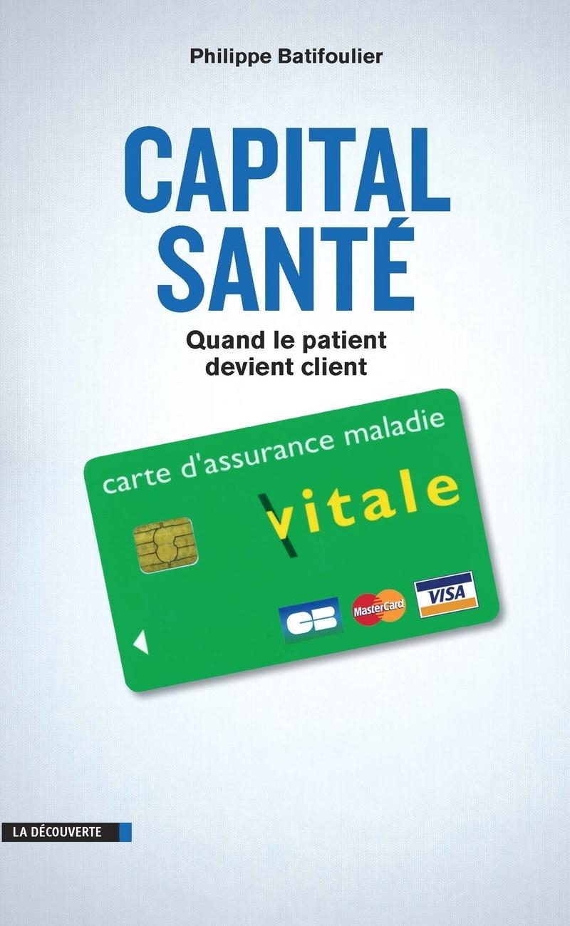 Capital santé - Philippe BATIFOULIER