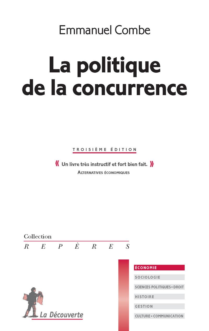 La politique de la concurrence - Emmanuel COMBE