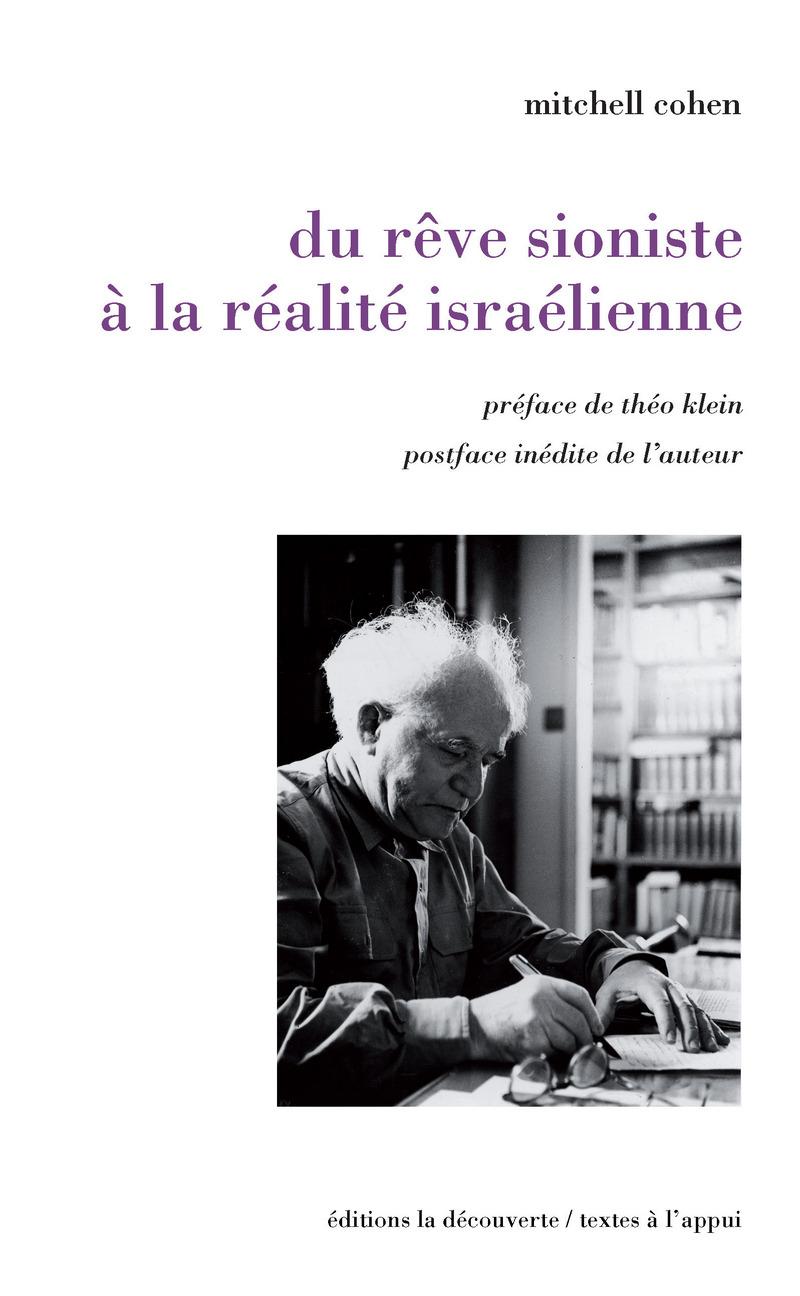 Du rêve sioniste à la réalité israélienne - Mitchell COHEN