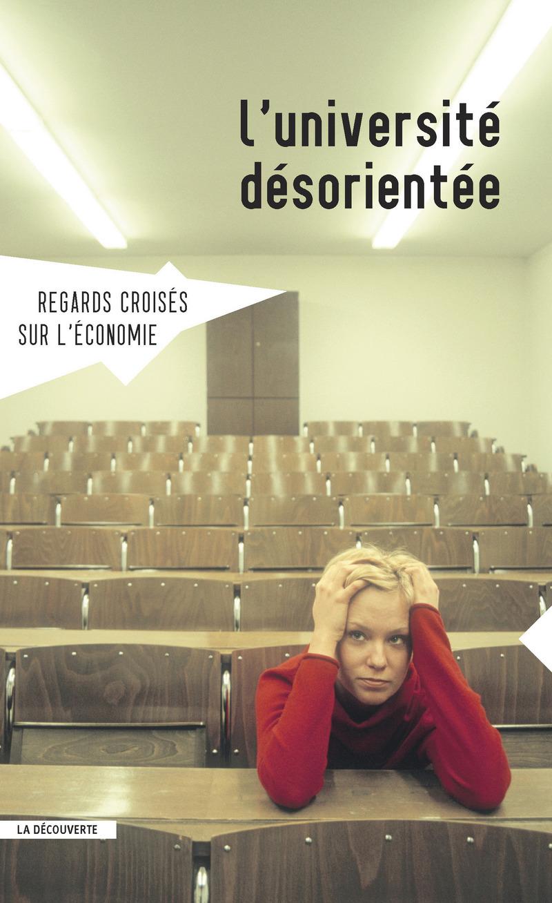 L'université désorientée -  REVUE REGARDS CROISÉS SUR L'ÉCONOMIE