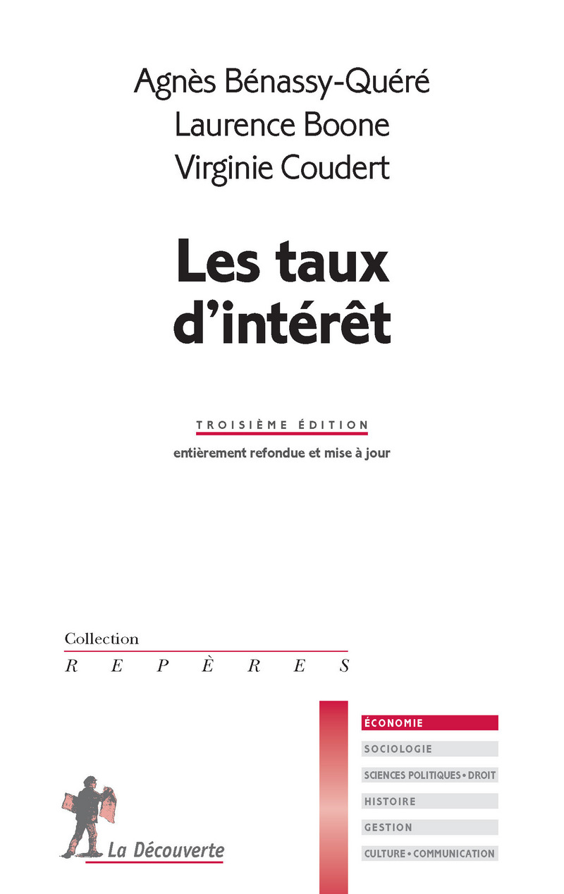 Les taux d'intérêt - Agnès BENASSY-QUÉRÉ, Laurence BOONE, Virginie COUDERT