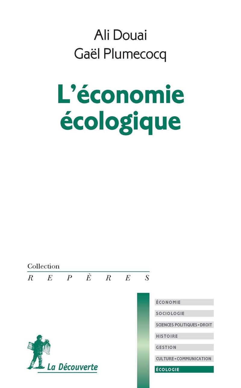 L'économie écologique - Ali DOUAI, Gaël PLUMECOCQ